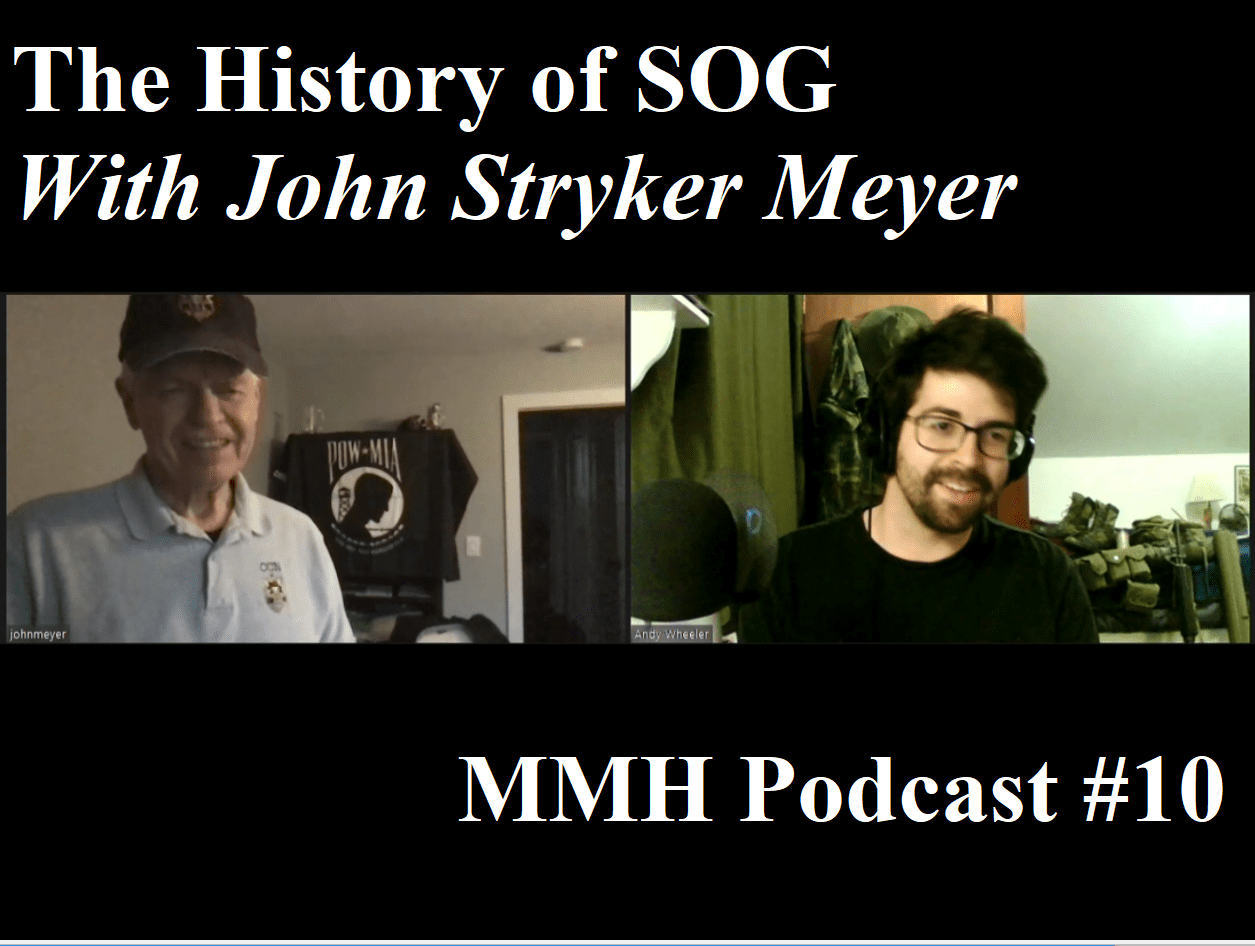 The History of SOG With John Stryker Meyer