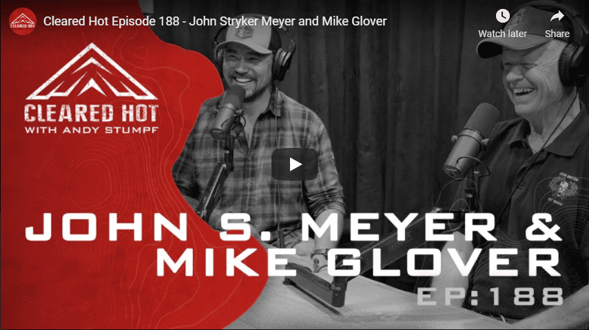 Cleared Hot Episode 188 – John Stryker Meyer and Mike Glover