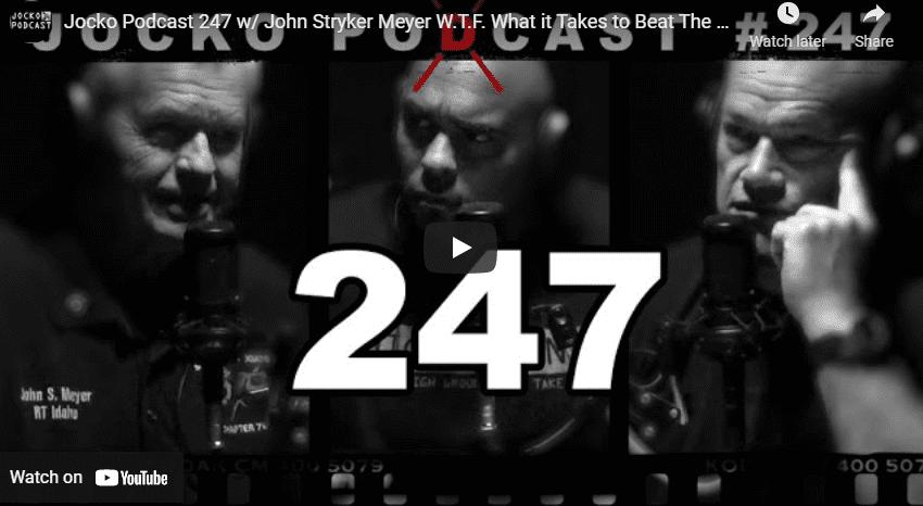 Jocko Podcast 247 w/ John Stryker Meyer W.T.F. What it Takes to Beat The Odds. Wiskey Tango Foxtrot.