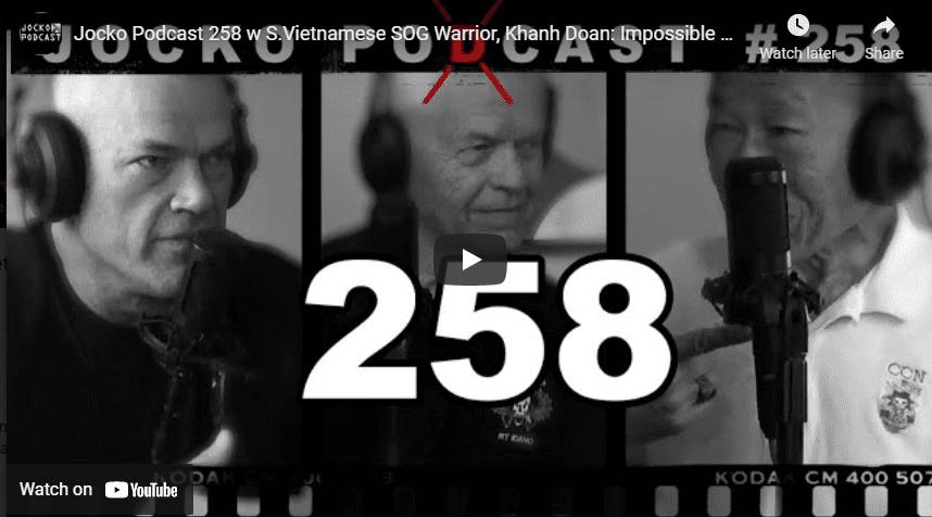 Jocko Podcast 258 w S.Vietnamese SOG Warrior, Khanh Doan: Impossible Missions w/ John Stryker Meyer
